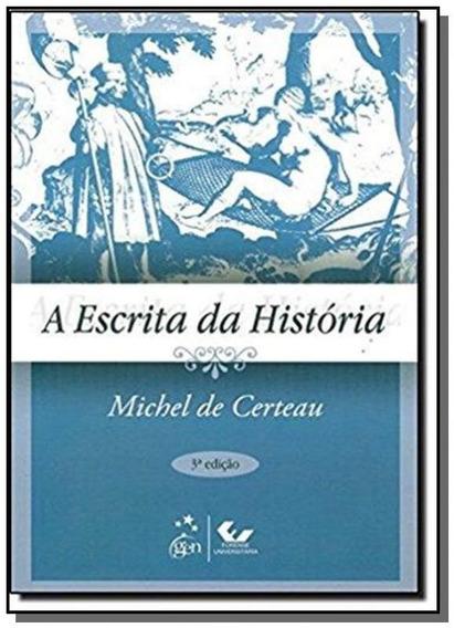Escrita Da Historia, A