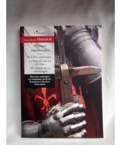 Heroes Medievales Adap R  Kaufman Y Franco Vaccarini Cantaro
