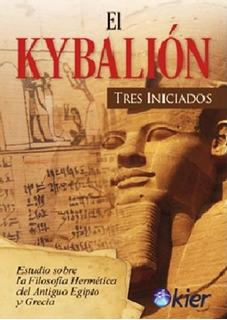 El Kybalion - Hermes Trimegisto - Libro Nuevo - Envio Rapido