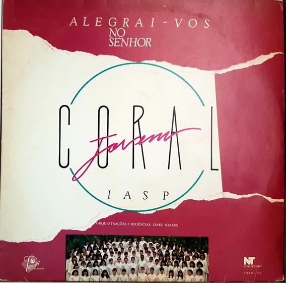 Lp Coral Jovem - Alegriai - Vos No Senhor - Grupo Tom De Vid