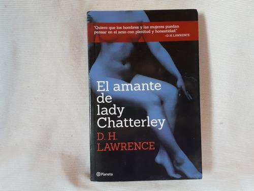 Imagen 1 de 5 de El Amante De Lady Chatterley D. H. Lawrence Ed. Planeta