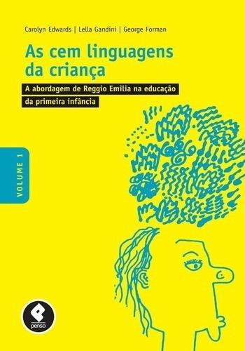 As Cem Linguagens Da Criança Volume 1 1ª Edição (2015)
