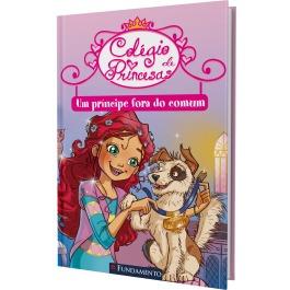 Livro Colégio De Princesas - Um Príncipe Fora Do Comum