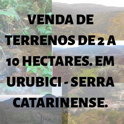 Terrenos, Pousada, Ecoturismo Em Urubici Serra Catarinense.