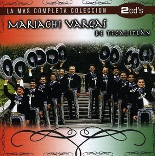 Mariachi Vargas De Tecalitlan La Mas Completa Coleccion 2 Cd