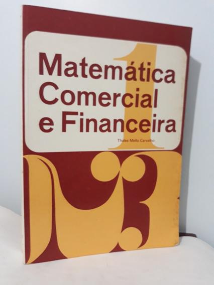 Matemática Comercial E Financeira - Thales Mello