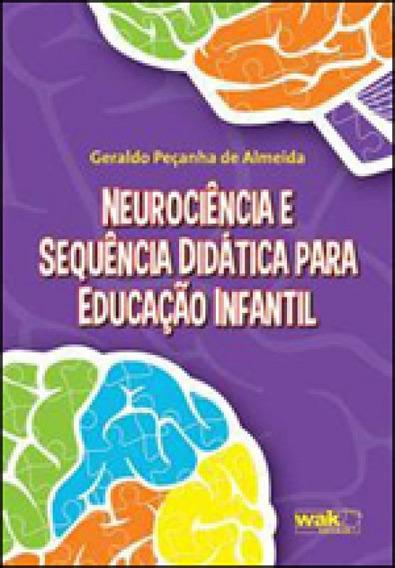 Neurociencia E Sequencia Didatica Para Educaçao Infantil