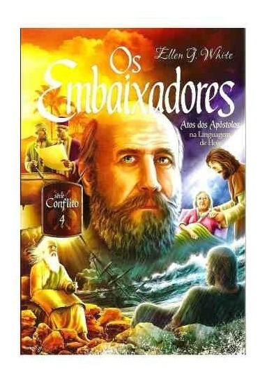 Livro Os Embaixadores Atos Dos Apóstolos Serie Conflito Vl 4