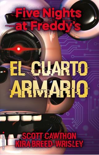 Five Nights At Freddy's 3: Cuarto Armario - Cawthon, Scott