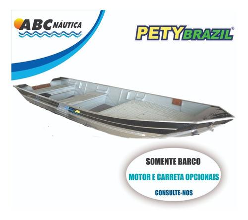 Barco Pety Goiânia 600sl ''semi Chato''