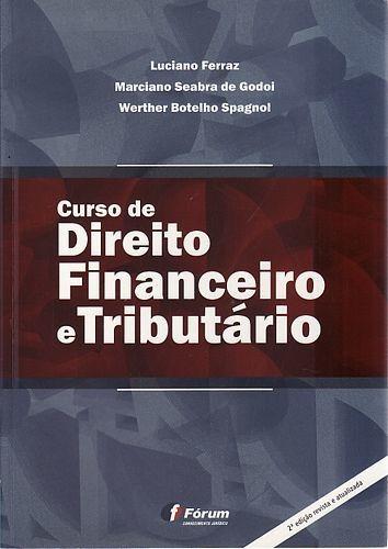Curso De Direito Financeiro E Tributário Ferraz, Luciano /