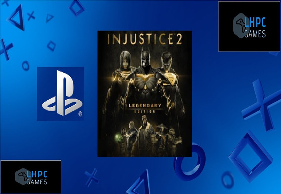 Injustice 2-aluguel 15 Dias -ps4-playstation 4