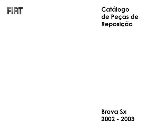 Catálogo Peças Fiat Brava Sx 1.6 16v 2002 - 2003 - Impresso