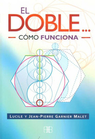 Doble El De Garnier Lucile Garnier Jean Pierre Arkano Book