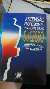 Ascensão Profissional: 26 Atalhos Para O Sucesso Jimmy Calan