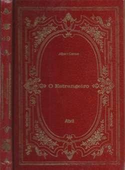 O Estrangeiro - Os Imortais Da Literatura Universal 49...