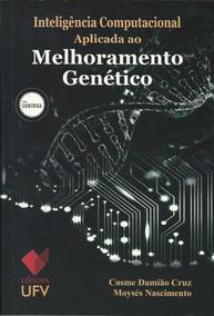 Inteligência Computacional Aplicada Ao Melhoramento Genético