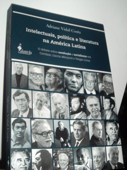 Livro - Intelectuais, Política E Literatura