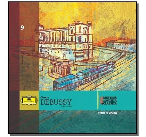 Cd Claude Debussy Mestres Da Música Clássica Folha 9 Novo