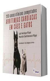 Livro Arritmias Cardíacas Em Cães E Gatos