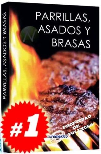 Imagen 1 de 9 de Libro De Parrillas, Asados Y Brasas.-original