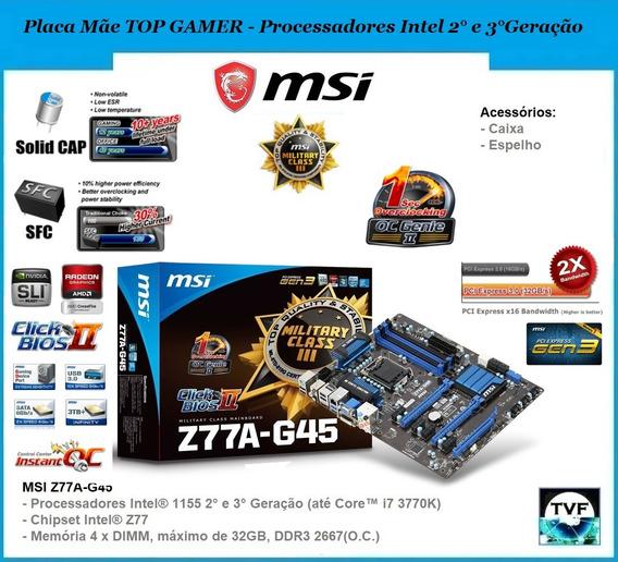 Placa Mãe Gamer Top Msi Z77a-g45 Ddr3 2667oc Até I7-3770k