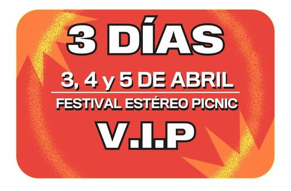 Boleta Combo Vip 3 Días Festival Estéreo Picnic 2020