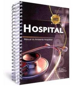 Livro Hospital Manual Do Ambiente Hospitalar C/ Cd 4ª Edição
