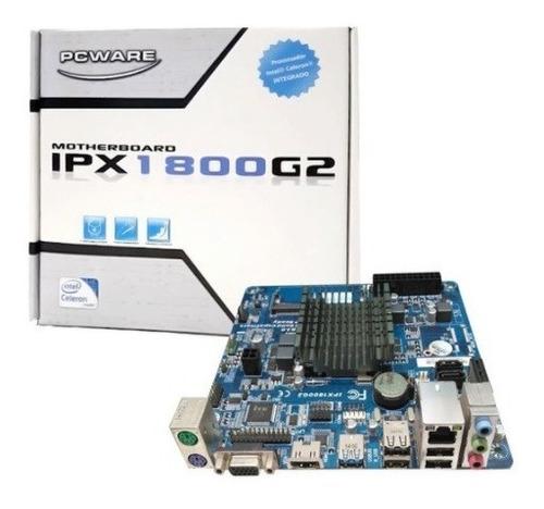 Placa Mae Pcware Mini-itx C/ Intel Celeron J1800 - Ipx1800g2