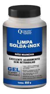 Limpa Solda Inox Gel Decapante 850g Tapmatic