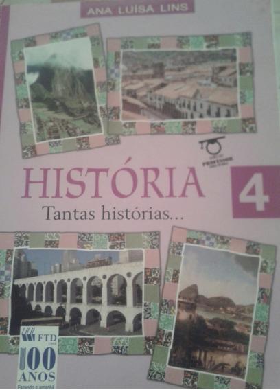 História Tantas Histórias. .. Ana Luísa Lins Livro Do Prof