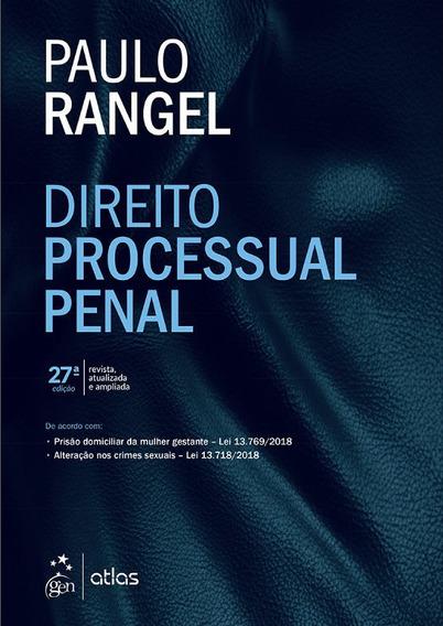 Livro - Direito Processual Penal, 27ª Edição - Paulo Rangel