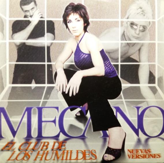 Mecano - El Club De Los Humildes - 1998 Importado Cd@
