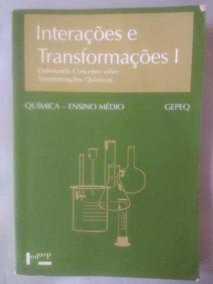 Química - Interações E Transformações 1 - Ensino Médio