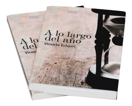 A Lo Largo Del Año - Vicente Echerri