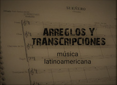 Arreglos Musicales Y Transcripciones