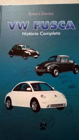 Fusca V W História Completa Robert Davies - Revinter 2001