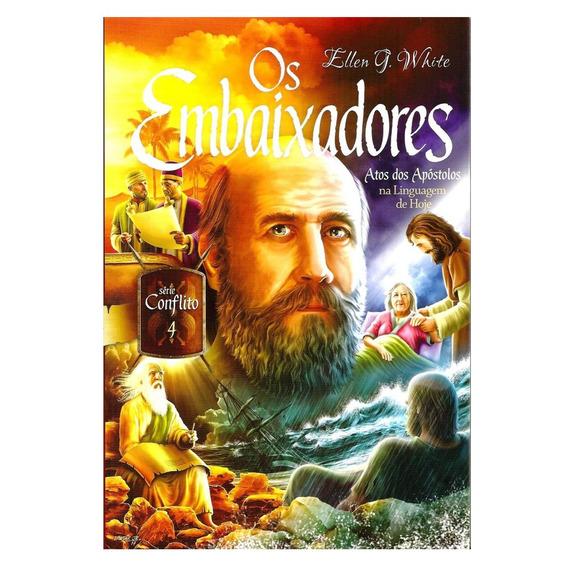 Livro Os Embaixadores Atos Dos Apóstolos Serie Conflito 4