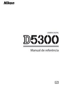 Manual Câmera Nikon D5300 Português