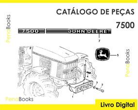 Catálogo Peças Tratores Slc John Deere 7500