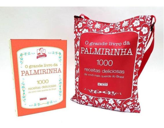 O Grande Livro Da Palmirinha + Sacola Personalizada - Novo