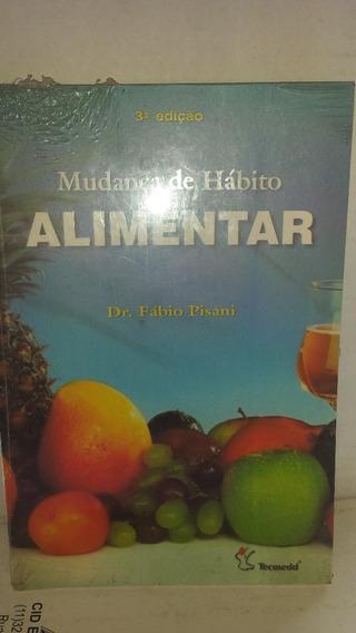 Mudança De Hábito Alimentar - Pisani - 3a. Edição - Tecmedd