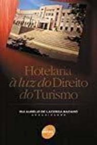 Hotelaria À Luz Do Direito Do Turismo