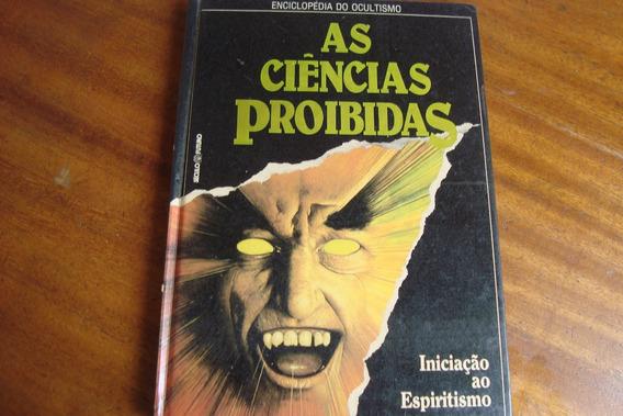 Livro Seculo Futuro / Ciencias Proibidas 1 / Espiritismo