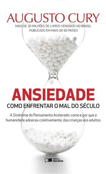 Livro Ansiedade - Como Enfrentar O Mal Do Século