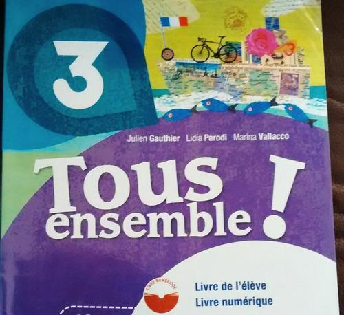 Francés. Tous Ensemble! 3