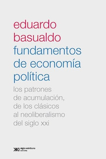 Fundamentos De Economía, Eduardo Basualdo, Sxxi