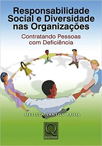 Responsabilidade Social E Diversidade Nas Organizações