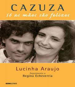 Cazuza - So As Maes Sao Felizes - Nova Edicao