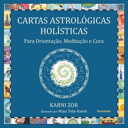 Livro - Cartas Astrológicas Holísticas: Para Orientação, Med